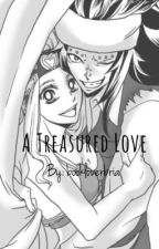 A Treasured Love [GaLe] {A Fairy Tail Fan Fiction} by bookloverbria