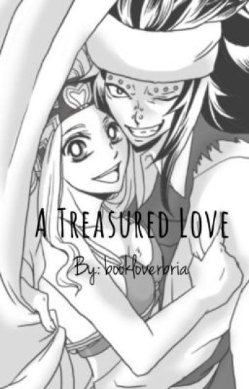 A Treasured Love [GaLe] {A Fairy Tail Fan Fiction}