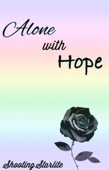 Alone with Hope