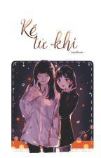 [Chuyển ver] KỂ TỪ KHI - SEULRENE by Vee_T2609