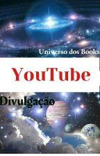 Projeto - Divulgação YouTube by DianaPear