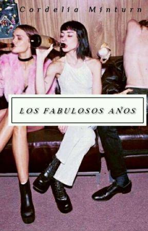 Los fabulosos años by CordeliaMinturn