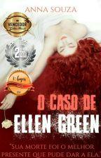 O caso de Ellen Green by anna_banana877