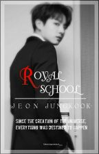Royal School ||J.JK by taesqueen_