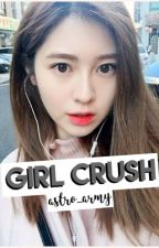 Girl Crush // Yebin x Reader by bluebxbybird