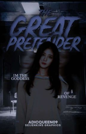 The Great Pretender #Wattys2018 by AdicQueen09