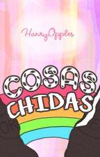 Cosas Chidas by HanryOpples