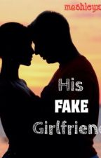 His Fake Girlfriend by mashleyxx