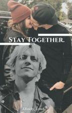 Stay together - Ross Lynch by Roscky_Lynch