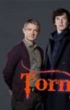 Torn (bbc sherlock love story) by starfire221b2