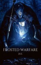 Frosted Warfare  #FEATURED by JKEbooks
