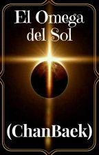 El Omega Del Sol ? (ChanBaek)  by SungLeeWook5
