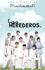 Los herederos || EXO by Mitchekiller117