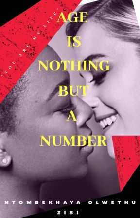 Age Is nothing but a number (GxG) (COMPLETED) by NtombekhayaZibi