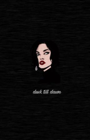 Dusk Till Dawn  by Raynette_Prince