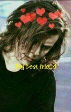 My best friend [L.S.]  by vikistylinson23