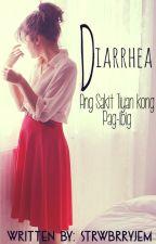 Diarrhea (Ang Sakit Tiyan kong pag-ibig) by strwbrryjem