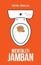 (TEASER) Mentaliti Jamban - Khairul Abdullah by KOMRADBUKU