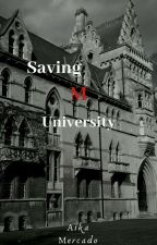 Saving M University by aikamercado