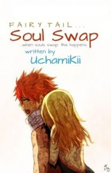 FAIRY TAIL: Soul Swap by shiropen