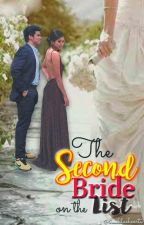The Second Bride on the List by TrueBlueHearts