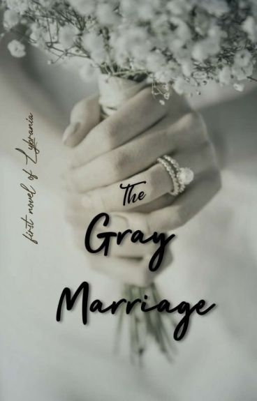 THE GREY MARRIAGE