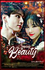 Sleeping Beauty [Jungkook♡Eunha] by Aprila_24