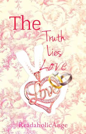 The Truth, The Lies, and The Love [KathNiel FF] by ReadaholicAnge