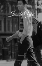Inside You ~ChanBaek~ by byun_y14