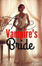 The vampire's bride by wearestars9