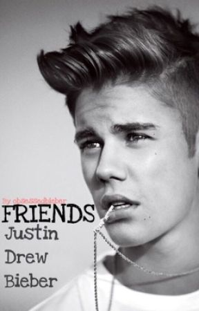 Friends by ObsessedBieber