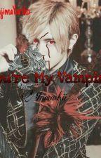 You're My Vampire by NakajimaYuriko098