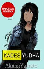 KADES YUDHA by AkangYamato