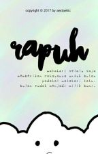 Rapuh by aextaetiic
