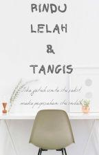 Rindu Lelah & Tangis by astnt06