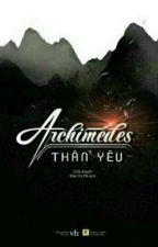 ARCHIMEDES THÂN YÊU by CMT229