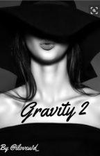 Gravity 2 by iloveu1d_