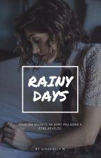 Rainy Days by sincerelyxm