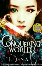 Conquering Worlds: The Cultivating Celestial by Realm_Spirit