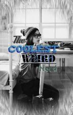 The Coolest Weird Nerd by infinityending