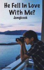 Jungkook fell in love with me? (Tagalog) | COMPLETE |  by jeonnnn1997