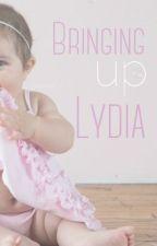 Bringing up Lydia: A Janya Fanfiction by sprinkleofchatter