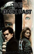 The Dark Past(Volumul I) by Augustin_Allexa