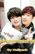 My Ex Boyfriend Come Back Again by helipark
