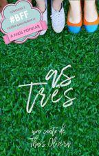 As Três by Thais-Cruz