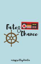 Fate & Chance by missprettychinita