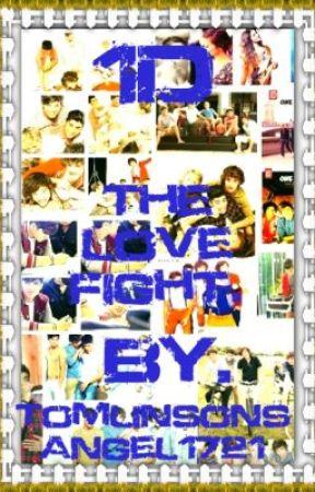 The love fight. by TomlinsonsAngel1721