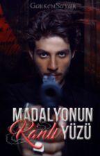 MADALYONUN KANLI YÜZÜ by GorkemSayar