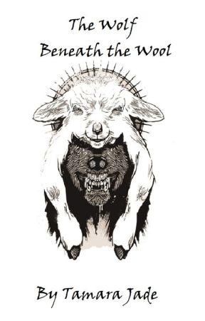 The Wolf Beneath the Wool by Tamara_Jade