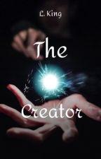 The Creator (Twilight fan fic) by Dobrevfan